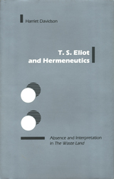 T. S.  Eliot and Hermeneutics