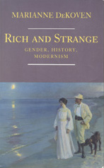 Rich and Strange: Gender, History, Modernism