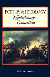 bookcover Poetry and Ideology in Revolutionary Connecticut