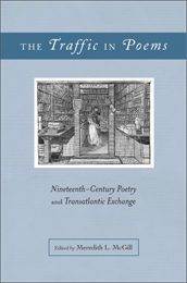 The  Traffic in Poems: Nineteenth-Century Poetry and Transatlantic Exchange