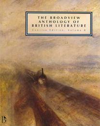 The  Broadview Anthology of British Literature - Volume 5: The Victorian Era