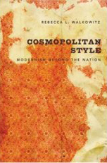 Cosmopolitan Style: Modernism Beyond the Nation