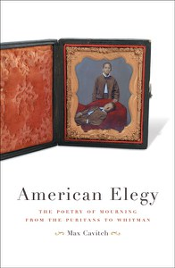 american elegy- the poetry of mourning from the puritans to whitman