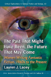 the past that might have been the future that may come- women writing fantastic fiction