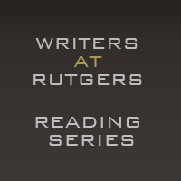 2010-2011 Writers at Rutgers Reading Series