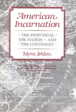 American Incarnation:: The Individual, the Nation, and the Continent