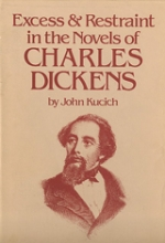 Excess and Restraint in the Novels of Charles Dickens