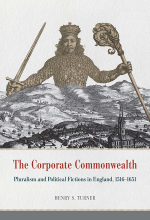 The Corporate Commonwealth: Pluralism and Political Fictions in England