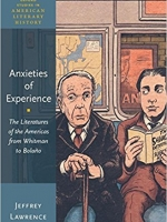 Anxieties of Experience: The Literatures of the Americas from Whitman to Bolaño