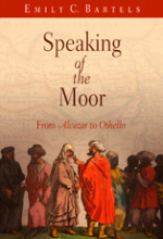 Speaking of the Moor: From Alcazar to Othello