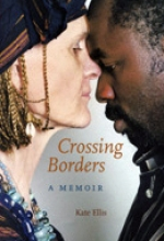 Crossing Borders: A Memoir