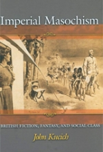 Imperial Masochism: British Fiction, Fantasy, and Social Class