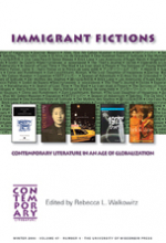 Immigrant Fictions: Contemporary Literature in an Age of Globalization