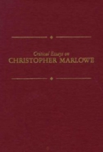 Critical Essays on Christopher Marlowe