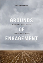 Grounds of Engagement: Apartheid-Era African American and South African Writing