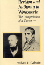 Revision and Authority in Wordsworth: The Interpretation of a Career