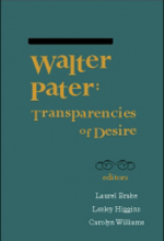 Walter Pater: Transparencies of Desire