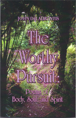 The Worthy Pursuit