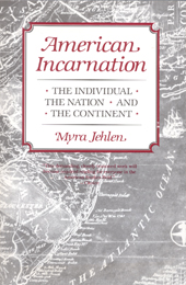 American Incarnation: The Individual, the Nation, and the  Continent