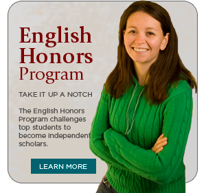 English Honors Program: The English Honors Program challenges top students to become independent scholars.
