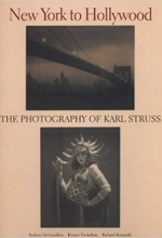 New York to Hollywood: The Photography of Karl Struss