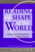 Reading the Shape of the World: Toward an International Cultural Studies