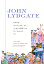 John Lydgate: Poetry, Culture and Lancastrian England, co-edited with James Simpson