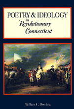 Poetry and Ideology in Revolutionary Connecticut